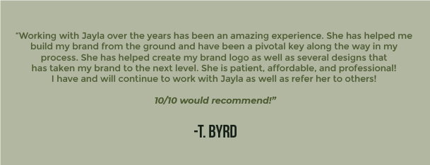 Working with Jayla over the years has been an amazing experience. She has helped me 2
